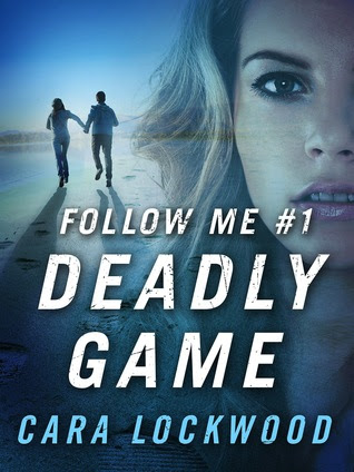 Deadly Game (Follow Me, #1)