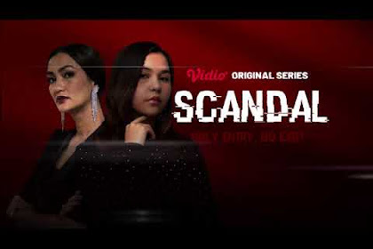 Download Film - Scandal Serial (2021) Full Episode Movie