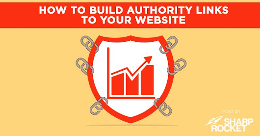 How to Build Authority Links to Your Website