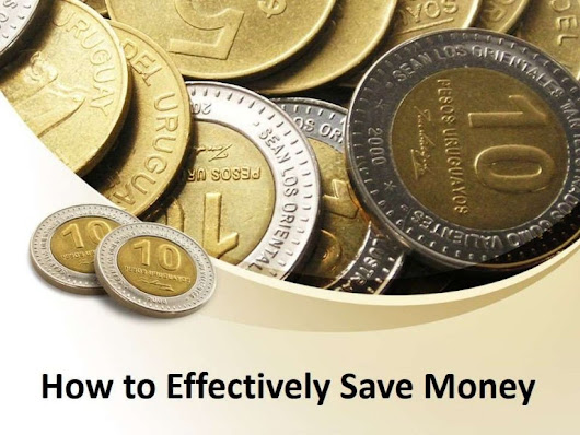 How to Effectively Save Money
