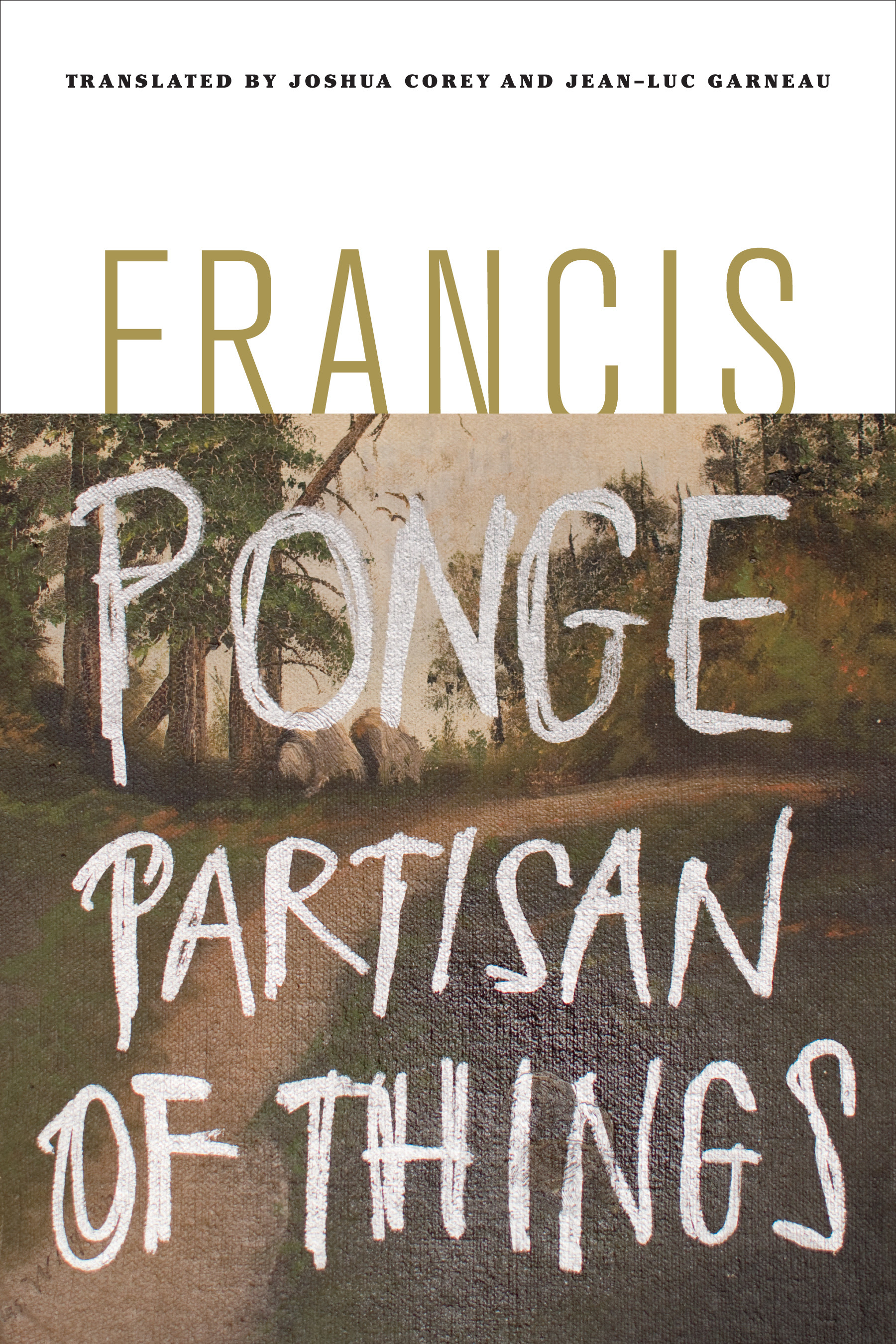 Image result for Francis Ponge, Partisan of Things,