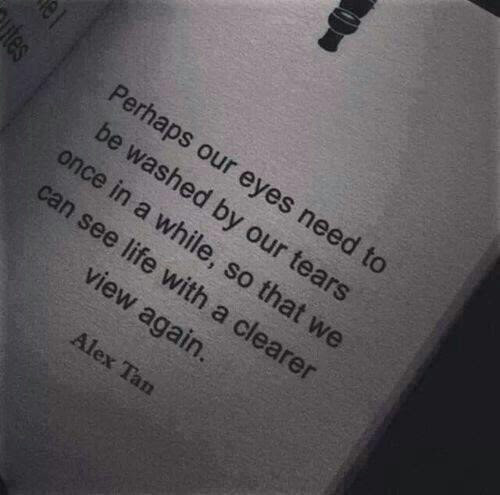Sad Eyes Quotes Book Cry Tears Clear Perhaps Thegoodvybe