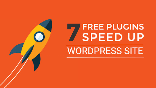 7 Free WordPress Plugins Speed Up Your Site - NooTheme