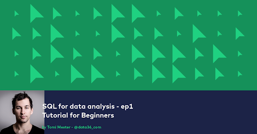SQL for Data Analysis - Tutorial for Beginners - ep1