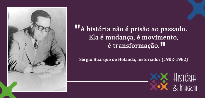 Sérgio Buarque De Holanda História E Imagem