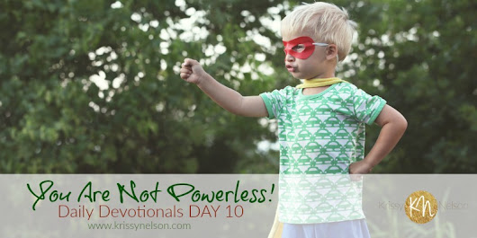 You Are Not Powerless! - Krissy Nelson