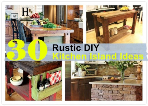 30 Rustic DIY Kitchen Island Ideas | How To Instructions