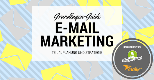 Grundlagen e-Mail Marketing - Teil 1 | Her(r) mit Ideen!