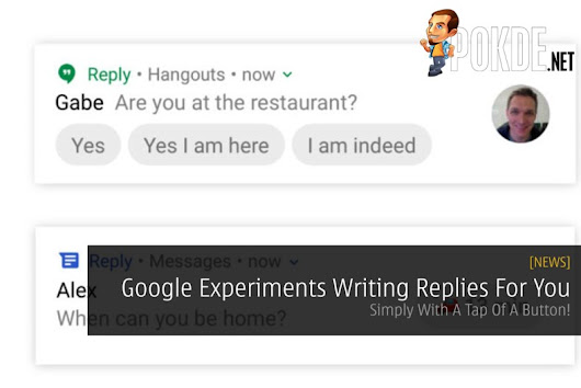 Google Experiments Writing Replies For You - Simply With A Tap Of A Button! – Pokde