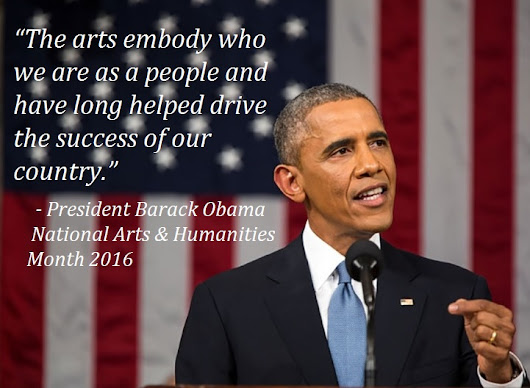 Presidential Proclamation — National Arts and Humanities Month, 2016