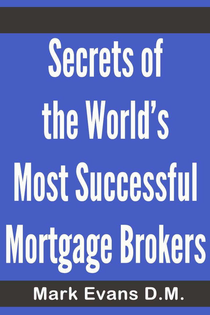 Amazon.com: Secrets of the World's Most Successful Mortgage ...