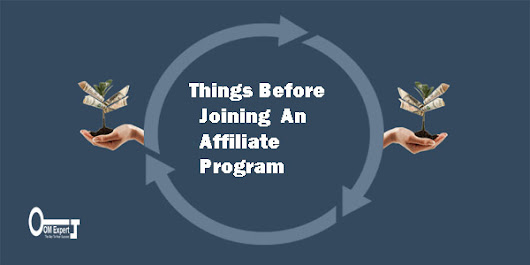 Things Before Joining An Affiliate Program - Online Marketing Expert