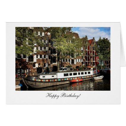 Amsterdam Canal Barge - Happy Birthday Greeting Card