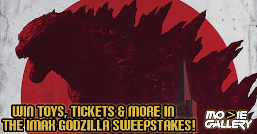 Win Toys, Tickets and More in the IMAX Godzilla Sweepstakes!