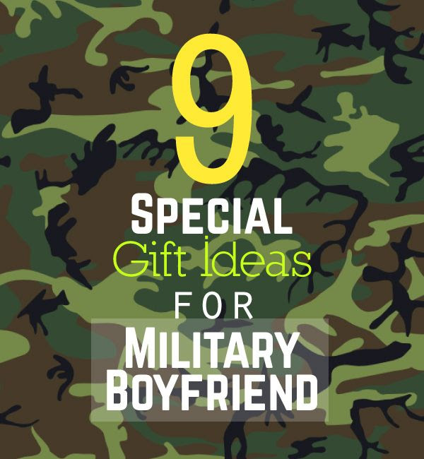 Gifts for Him | 9 Special Gift Ideas for Military Boyfriend