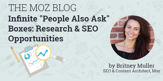 Infinite 'People Also Ask' Boxes: Research and SEO Opportunities
