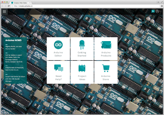 Arduino Blog  » Blog Archive   » Sneak peek on the new, web-based Arduino Create