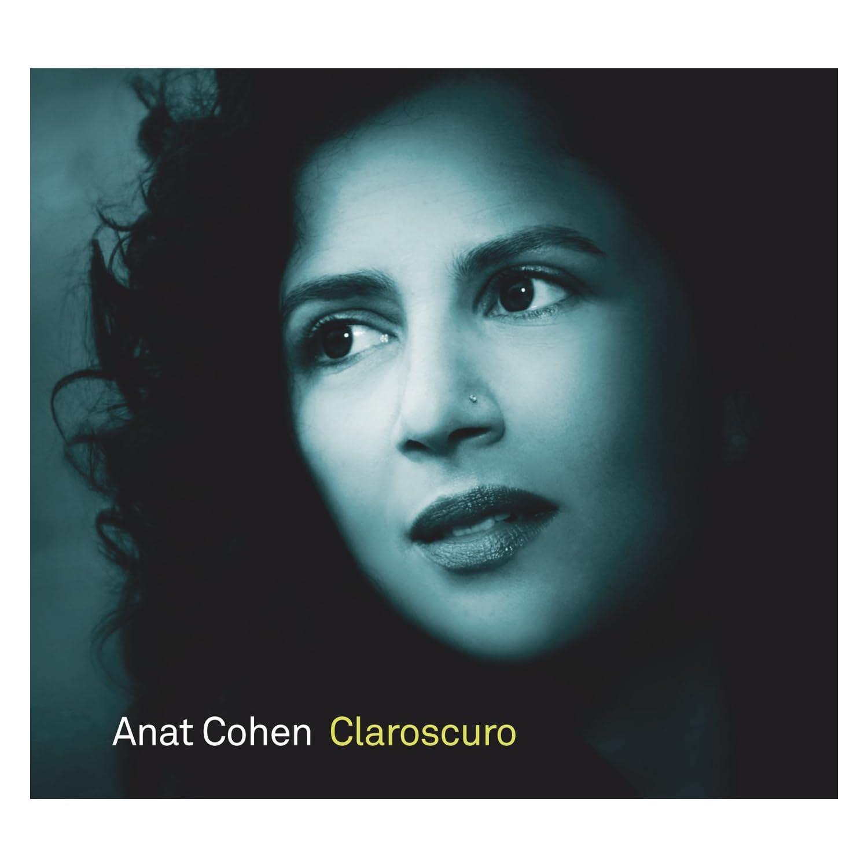 Anat Cohen  - Clarascuro cover