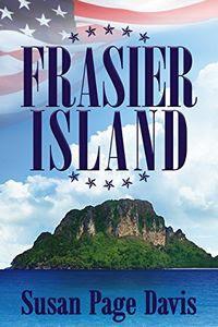 Frasier Island by Susan Page Davis