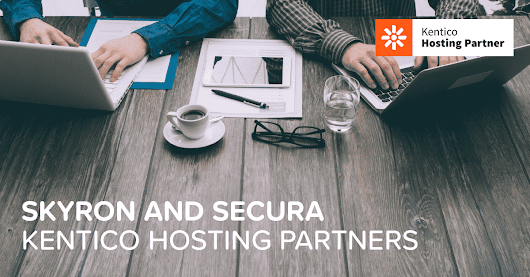 Case Study: Kentico hosting partners, Secura and Skyron.