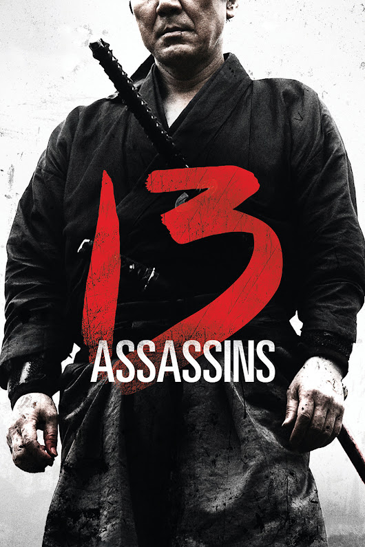 Episode 0013 – 13 Assassins (2010)