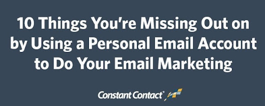 10 Things You're Missing Out on by Using a Personal Email Account to Do Your Email Marketing | prospects influential