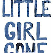 #Review / #Giveaway - Little Girl Gone by Gerry Schmitt - Escape With Dollycas Into A Good Book