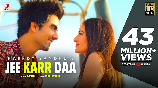 Jee Karr Daa Lyrics Harrdy Sandhu