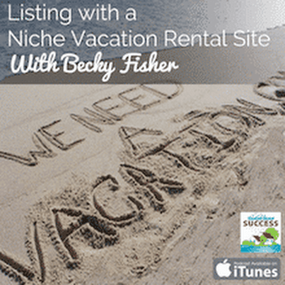 VRS124 – Listing with a Niche Vacation Rental Site
