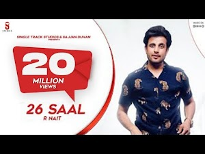 26 SAAL LYRICS – R Nait | Friendship Song
