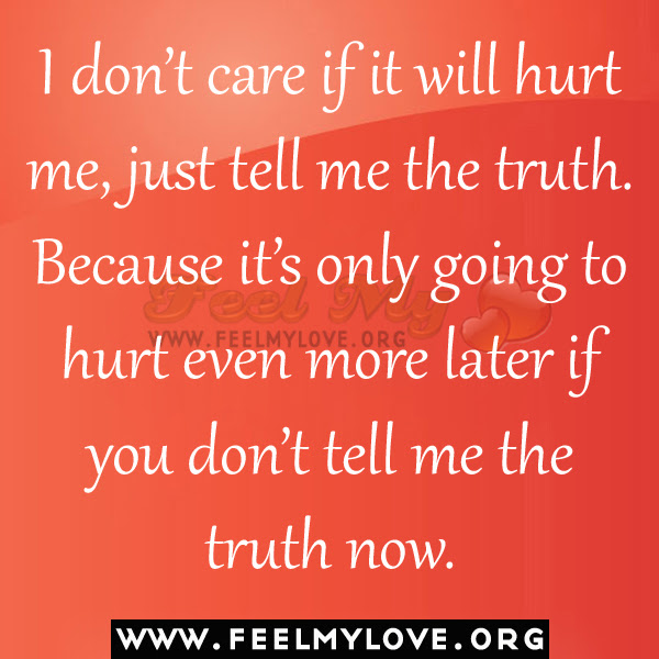 Quotes About Dont Tell 823 Quotes