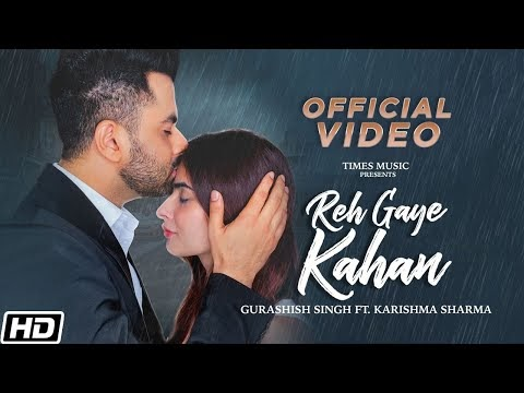 REH GAYE KAHAN LYRICS GURASHISH SINGH