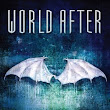 [Review] World After by Susan Ee