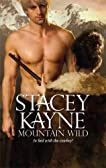 Mountain Wild (Harlequin Historical Series)