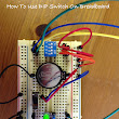 How To Use DIP Switch On Breadboard