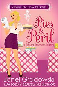 Pies & Peril by Janel Gradowski