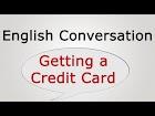 Getting a Credit Card