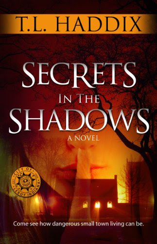 Secrets In The Shadows by T. L. Haddix