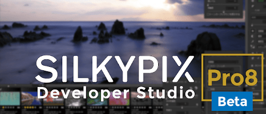 SILKYPIX DS Pro8 Public Beta Announced