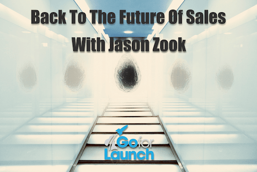 Back To The Future Of Sales