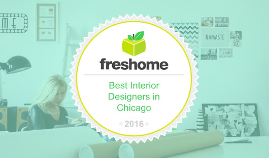 On Being Honored as One of the Best Interior Designers in Chicago - Marshall Erb Design