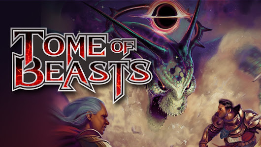 Preview: The Tome of Beasts Has Over 400 Terrifying D&D Monsters | Geek and Sundry
