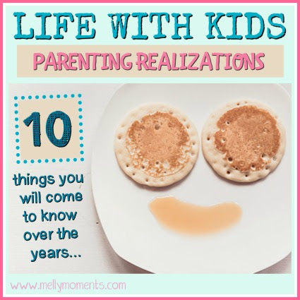 Life with Kids: 10 realizations you have as a parent!