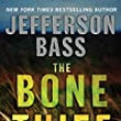 Review : The Bone Thief by Jefferson Bass