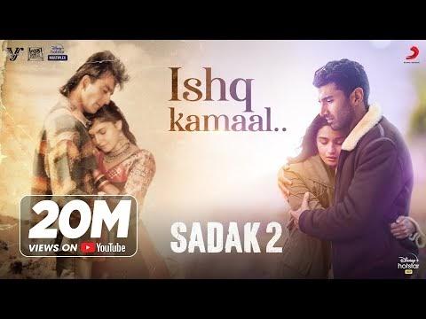 Ishq Kamaal Lyrics – Sadak 2 | Javed Ali Video Song