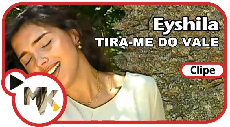 Eyshila - Tira-me do Vale (Clipe Oficial MK Music)