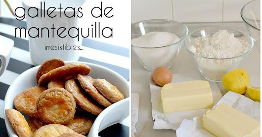 Galletas de mantequilla...irresistibles