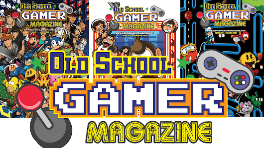 Old School Gamer - The Second Year - Bigger and Better!