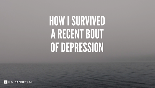 How I Survived A Recent Bout of Depression