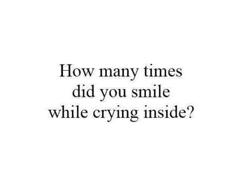Life Depressed Depression Quotes Believe Broken Crying Smile Stay